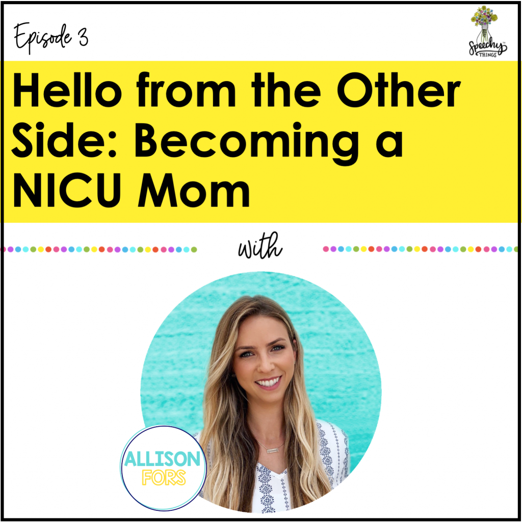 speech therapy podcast allison fors nicu